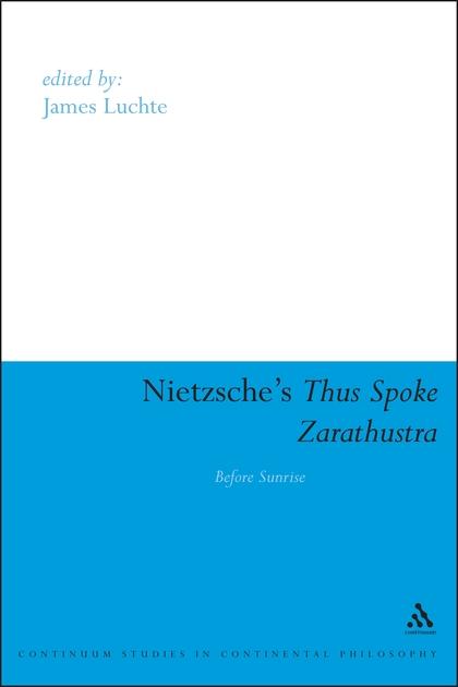 Nietzsche's Thus Spoke Zarathustra