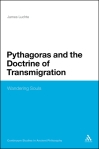 Pythagoras and the Doctrine of Transmigration: Wandering Souls