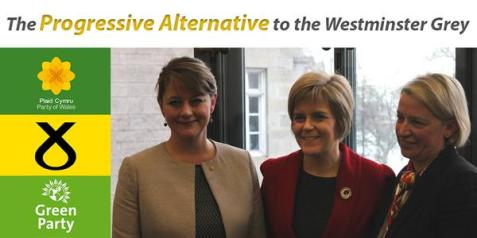 Progressive alliance - Plaid Cymru. SNP. Greens