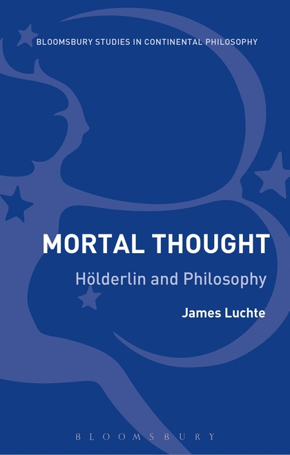 Mortal Thought: Hölderlin and Thought